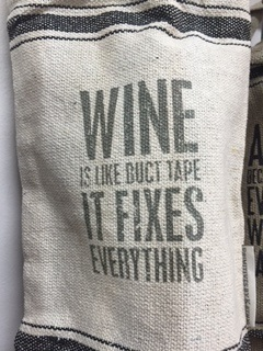 Wine Bag.... WINE IS LIKE DUCT TAPE.. IT FIXES EVERYTHING